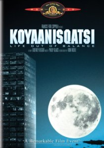 koyaanisqatsi-life-out-of-balance